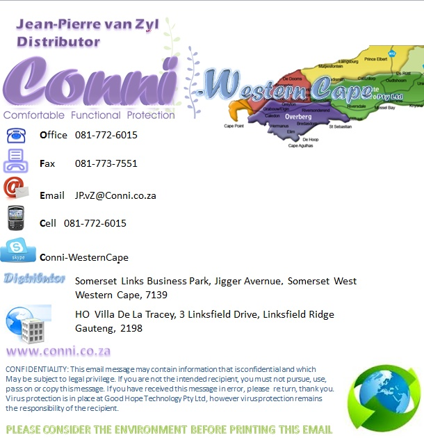 Contact Conni-Western Cape (Pty) Ltd.  Adult Incontinence Products  Western Cape, South Africa  Call: 081 772 6015  Email: JP.vZ@Conni.co.za