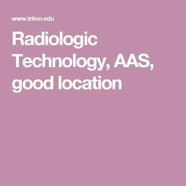Radiologic Technology, AAS, good location