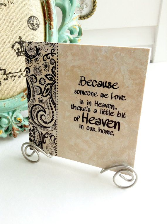 Because some one we LOVE is in HEAVEN there is a by mydecor8, $7.50