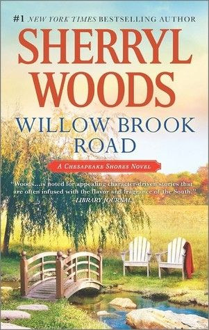 Willow Brook Road (Sherryl Woods). Reviewed by The Bookwyrm's Hoard