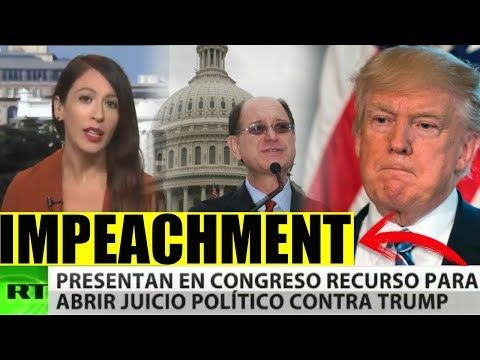 (320) Ultimo minuto EEUU, TRUMP A JUICIO POLITICO, CONGRESISTAS QUIEREN INICIAR IMPEACHMENT 13/07/2017 - YouTube