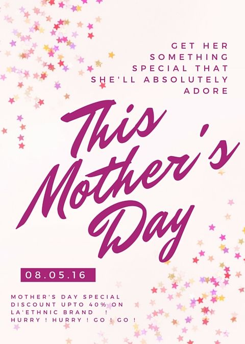#Special #Discount on upcoming #Mothersday ! Get upto 40% off ! Hurry ! Hurry ! Go ! Go ! Get here :http://www.laethnic.com