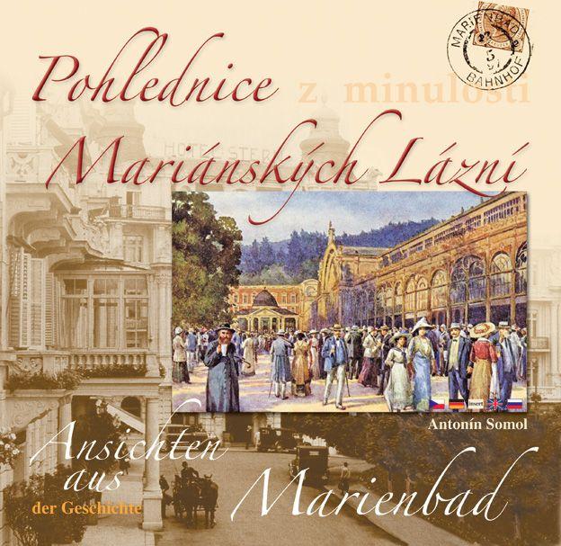 Titulní strana knihy Pohlednice z minulosti Mariánských Lázní.