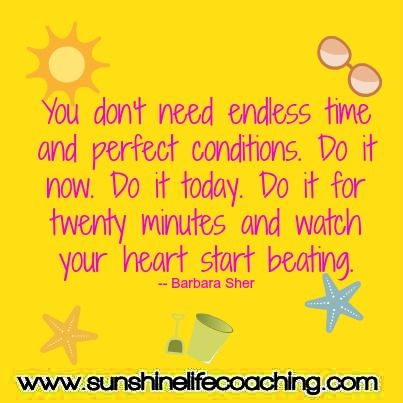 You don't need endless time and perfect conditions. Do it now. Do it today. Do it for 20 minutes and watch your heart start beating. Via @Kim Hawkins ~ A blog post about making healthy living choices as a couple. #beinspired