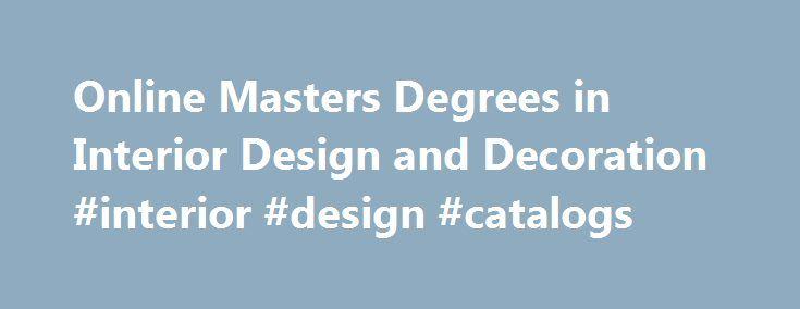 25 best ideas about interior design degree on pinterest - Master degree in interior design ...