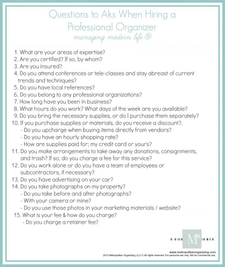 Note to all new professional organizers - be prepared to answer the following questions when a potential client contacts you.  Practice. Rehearse. Prepare.