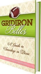 Gridiron Belles - A Guide to Saturdays in Dixie  Looks kind of cute/funny