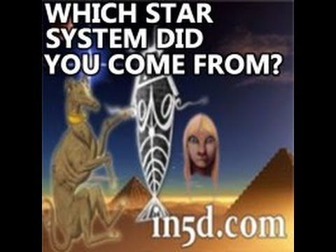 Which star system did YOU originate from? : In5D Esoteric, Metaphysical, and Spiritual Database