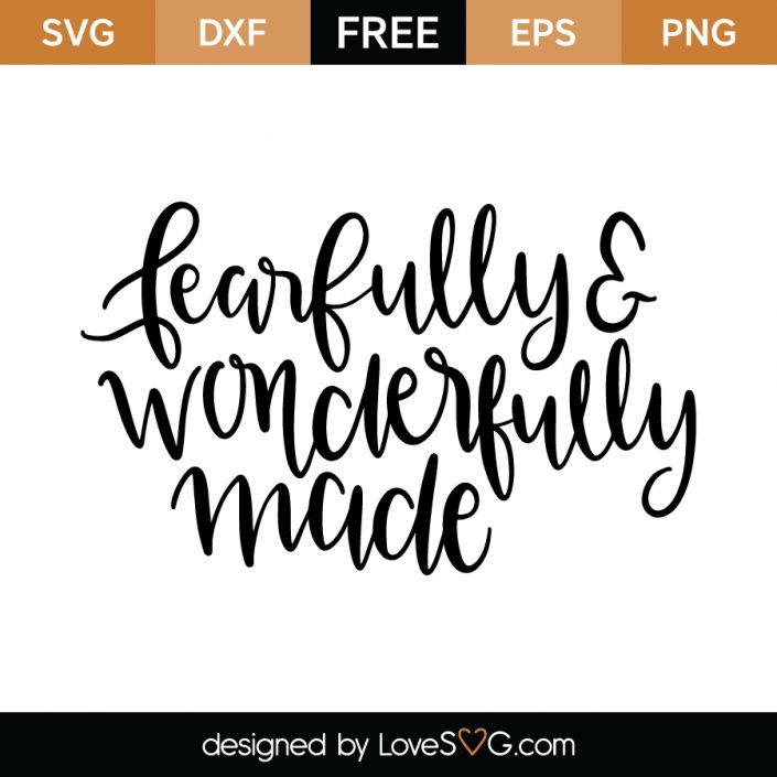 *** FREE SVG CUT FILE for Cricut, Silhouette and more *** Fearfully  wonderfully made