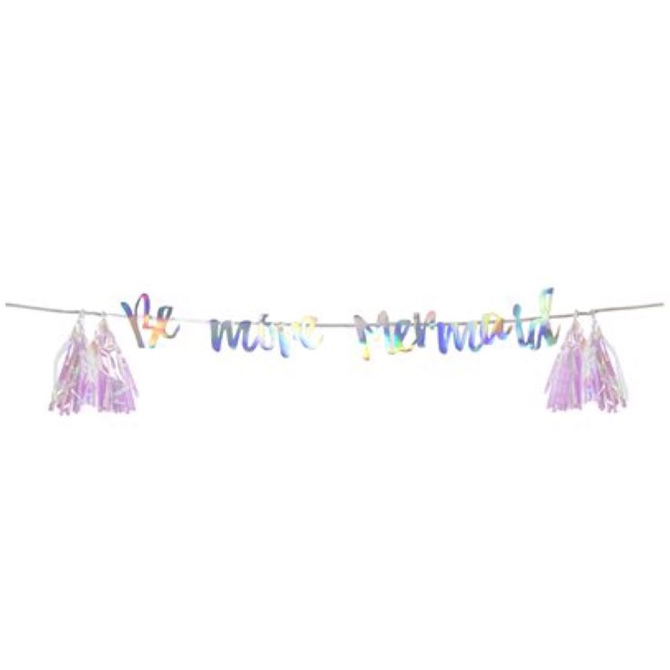 Be more mermaid This holographic foil garland features iridescent tassels and is the perfect shimmering addition to any party Totally on trend this