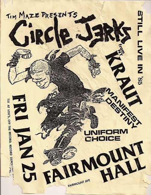 The Circle Jerks, Manifest Destiny and Uniform Choice