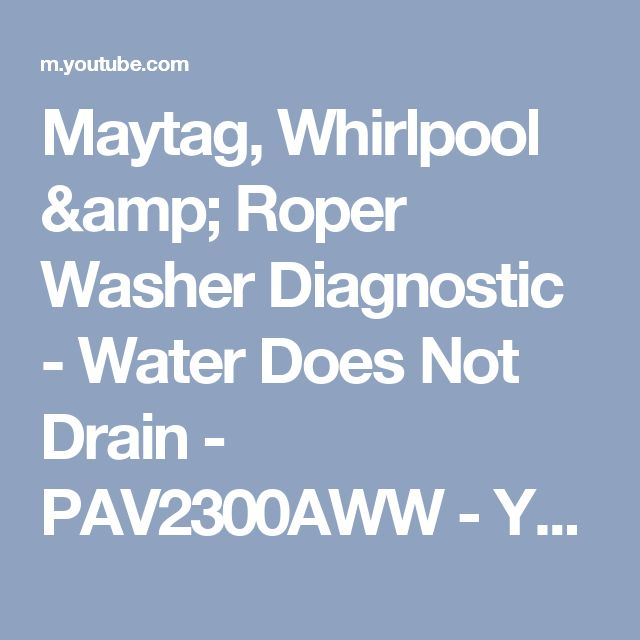 9 best washerdryer repair images on pinterest clothes dryer maytag whirlpool roper washer diagnostic water does not drain fandeluxe Images