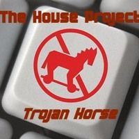 The House Project - Trojan Horse (Chose Mix) by thehouseproject2 on SoundCloud