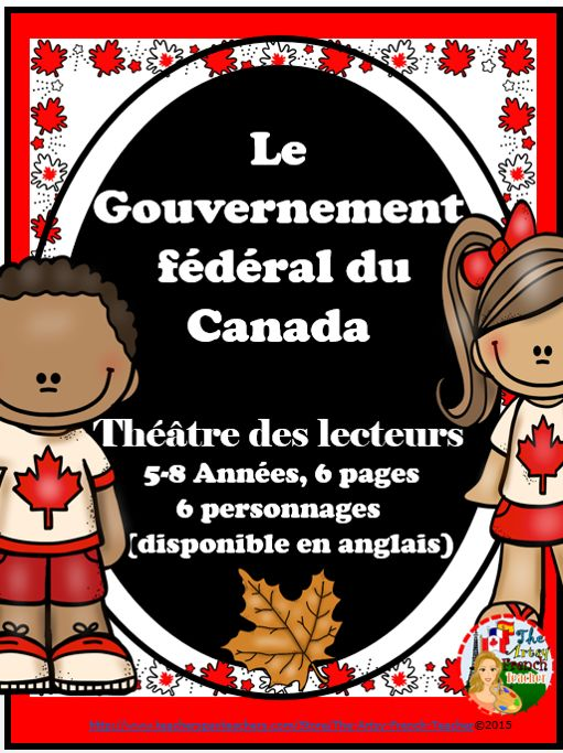 EN FRANCAIS! - Le Gouvernement fédéral du Canada - Théâtre des lecteurs.    Canadian Federal Government - Play or Readers' Theatre - Gr. 5-8 French Immersion, 6 pages, 6 characters. A brief, humorous intro to Federal politics. https://www.teacherspayteachers.com/Product/LE-GOUVERNEMENT-FEDERAL-DU-CANADA-THEATRE-DES-LECTEURS-2171330 Your students will enjoy this light version of a heavy subject! $
