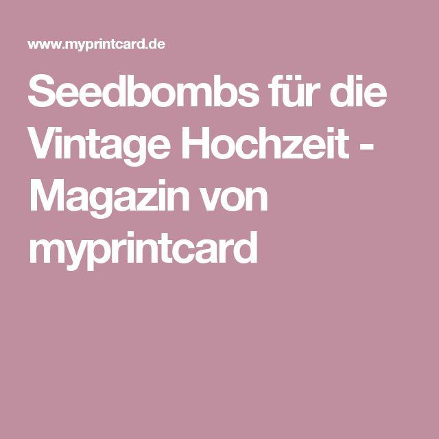 Seedbombs für die Vintage Hochzeit - Magazin von myprintcard
