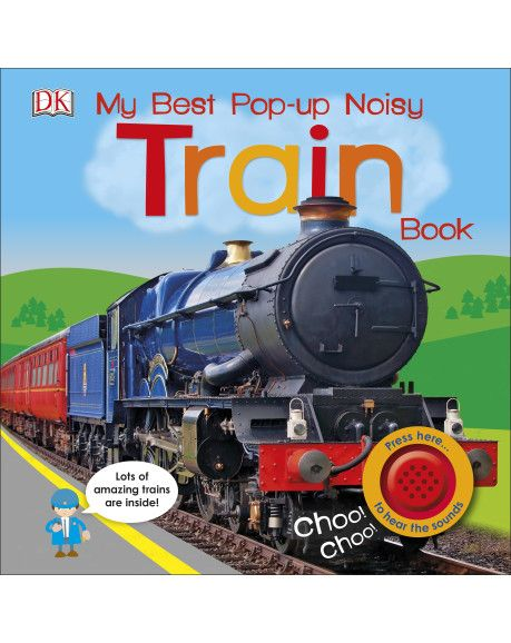 DK Discovery Day ~ My Best Pop-Up Noisy Trains Book ~ GIVEAWAY!