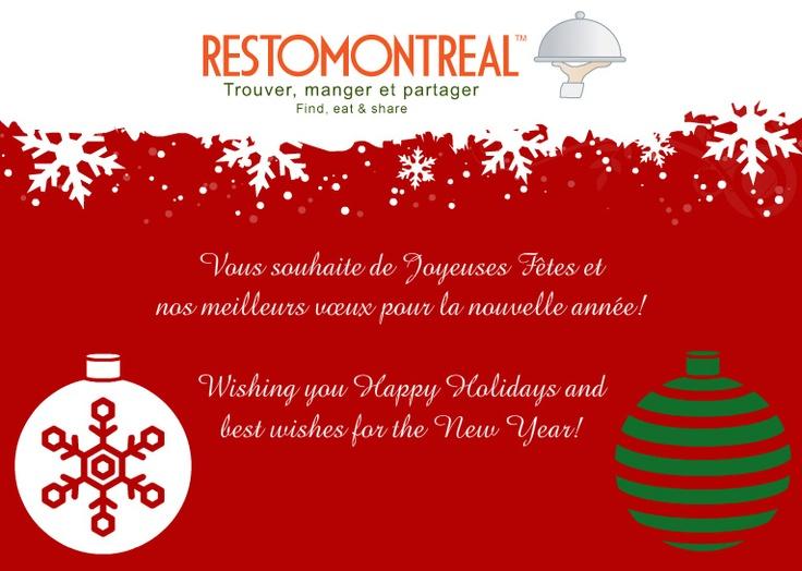 L'Équipe RestoMontreal.ca vous souhaite de Joyeuses Fêtes et nos meilleurs vœux pour la nouvelle année ! / Wishing you Happy Holidays and best wishes for the New Year! -The RestoMontreal Team