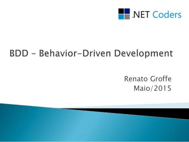 BDD (Behavior-Driven Development)