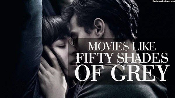 Movies Like Fifty Shades of Grey
