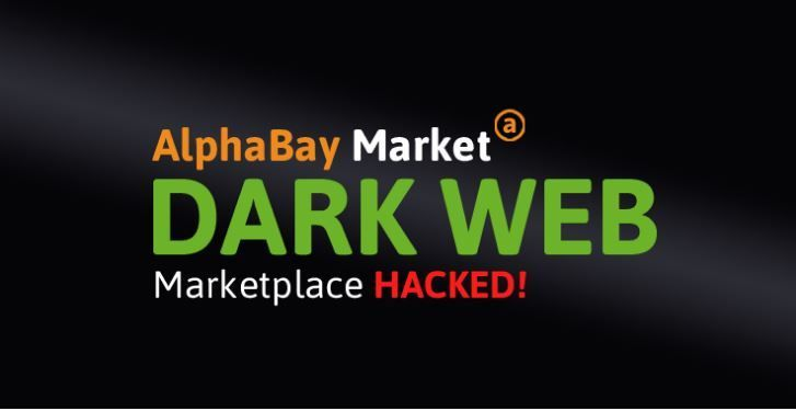 AlphaBay Dark Web Marketplace Hacked