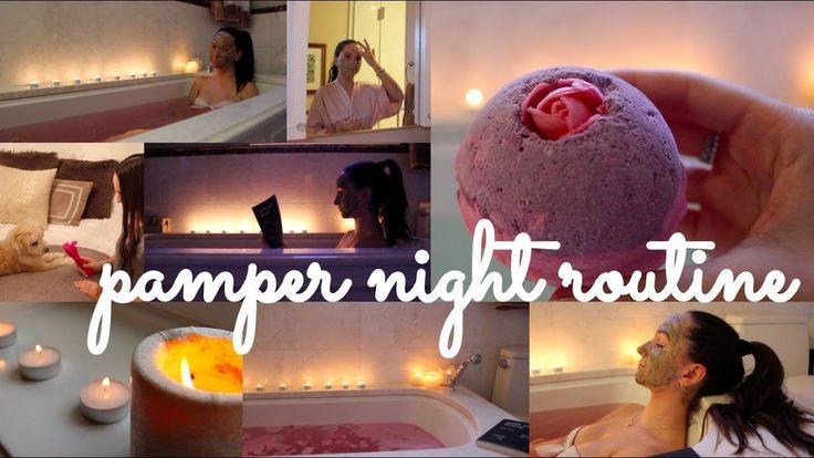 SUPER EXTRA Pamper Night Routine! Fall  Winter 2017 (Aesthetically Plea… Healt…