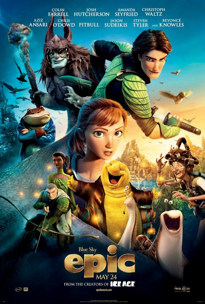 Epic tells the story of an ongoing battle between the forces of good, who keep the natural world alive, and the forces of evil, who wish to destroy it. When a teenage girl finds herself magically transported into this secret universe, she teams up with an elite band of warriors and a crew of larger-than-life figures, to save their world...and ours.