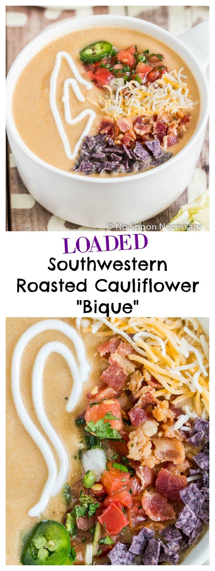 Loaded Southwestern Roasted Cauliflower Bisque