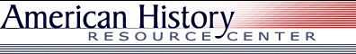 1816-1828: American History Resource Center gives Documents, Additional Online Readings, Maps, Images, Simulations, Timelines, Links, and Document Exercises.