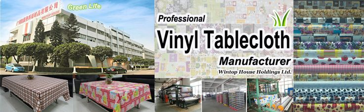 vinyl tablecloth factory from China,100% without Phthalates  alex@wintop-pvctablecloth.com