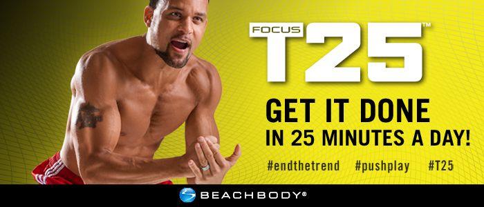 25 Minutes. 5 jours/semaine. 100% résultats. Focus T25 est un programme de 25 minutes par jours vous donnant tous les résultats d'un entraînement d'une heure. Le programme met l'emphase sur le cardio et sur le contrôle sur les mouvements. Il est rempli de mouvements dynamique à haute intensité pour une efficacité maximum. Chaque minute compte. - Rester en forme avec sandra - Beachbody français
