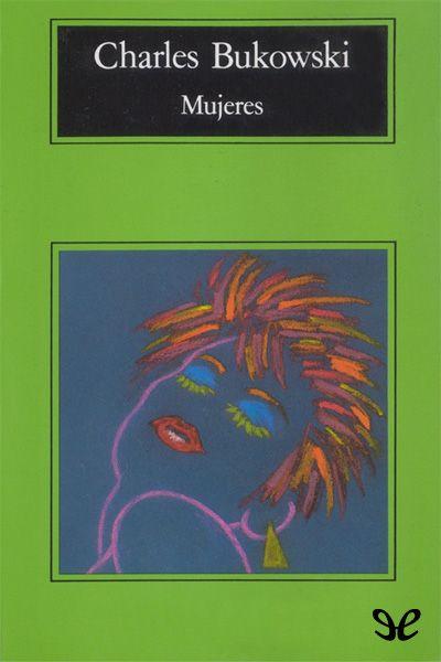 Mujeres - http://descargarepubgratis.com/book/mujeres/