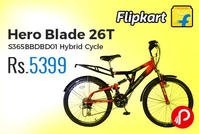 Flipkart is offering 40% off on Hero Blade 26T S365BBDBD01 Hybrid Cycle just at Rs.5399 Only. Rider Height: 5 ft 4 inches-6 ft 4 inches, Brake Type: V Brake, Gear: 18 Speed, Tire Size: 26 inch, Frame Size:18 inch.  http://www.paisebachaoindia.com/hero-blade-26t-s365bbdbd01-hybrid-cycle-just-at-rs-5399-only-flipkart/