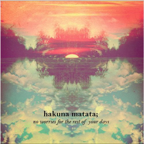 Hakuna matata, hakuna matata; It means no worries, for the rest of your days. It's our problem-free philosophy. #Beautypedia