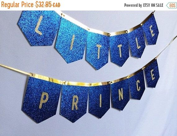 SALE Little Prince - Glitter Royal Blue & Gold Banner - Baby showers, birthdays, Party Decoration, birthday boy by ADreamPaperie on Etsy https://www.etsy.com/listing/234691813/sale-little-prince-glitter-royal-blue