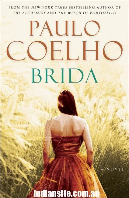 "Quotes and Extracts from ""Brida"" for all Paul Coelho Lovers - Indiansite"