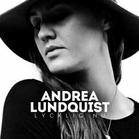 Andrea Lundqvist - Lycklig Nu (Album) by Ninetone Records on SoundCloud