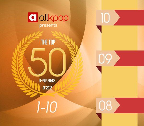 allkpop's Top 50 K-Pop Songs of 2012: 1-10