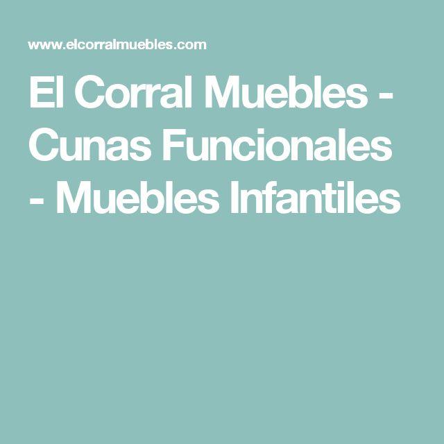 El Corral Muebles - Cunas Funcionales - Muebles Infantiles