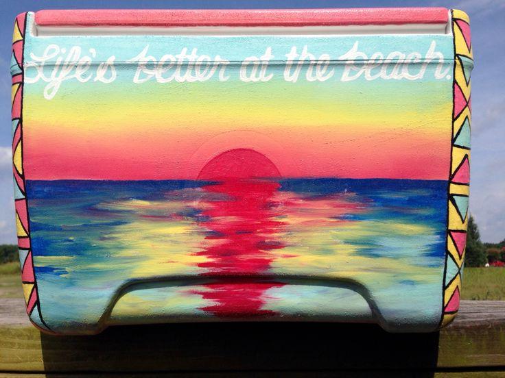 Painted cooler idea: beach sunset. Life's better at the beach!
