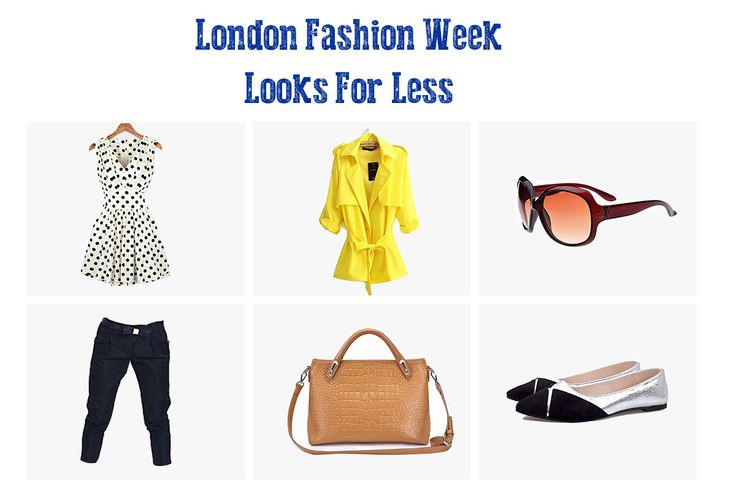London Fashion Week – Looks For Less