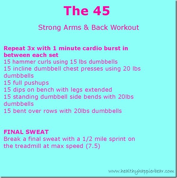 """""""The 45"""" Strong Arms & Back Workout from happierhealthierbear.com"""