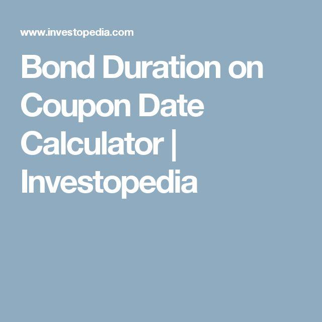 Bond Duration on Coupon Date Calculator   Investopedia