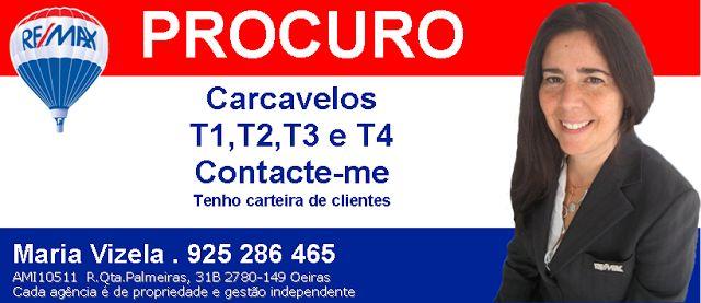 Maria Vizela Remax Lisboa Oeiras Cascais: Procuro Apartamento em Carcavelos