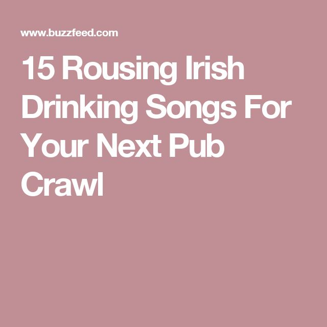 15 Rousing Irish Drinking Songs For Your Next Pub Crawl