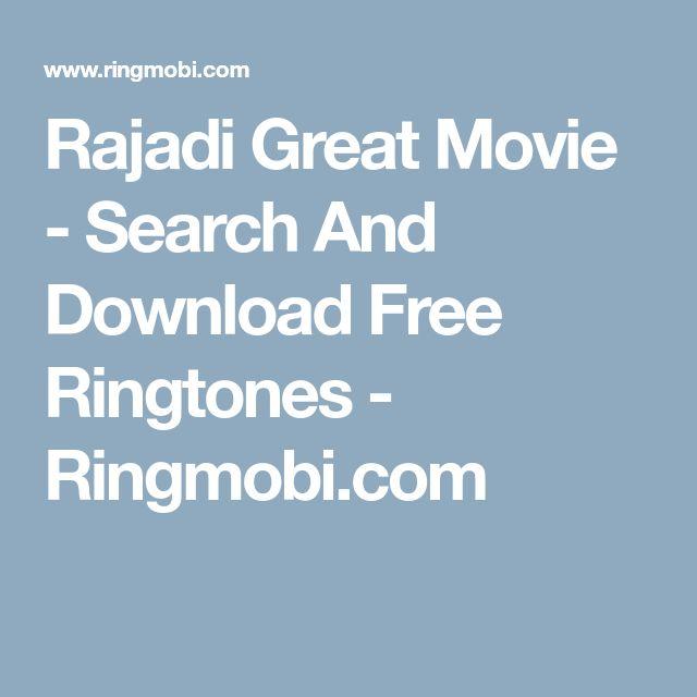 Rajadi Great Movie - Search And Download Free Ringtones - Ringmobi.com