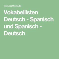 Vokabellisten Deutsch - Spanisch und Spanisch - Deutsch