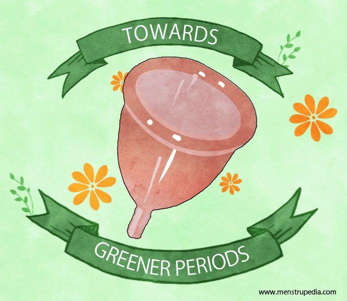 Towards Greener Periods #menstrupedia