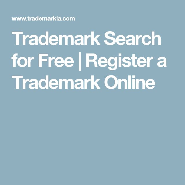 Trademark Search for Free   Register a Trademark Online