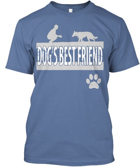 "Limited edition "" Dogs best friend "" T-shirt. Only for stylish dog lovers. Important: This product is only available until April 14th 11.00 PM EDT. Act Fast!!"
