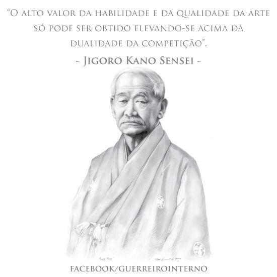 Guerreiro Interno: Frases - Jigoro Kano